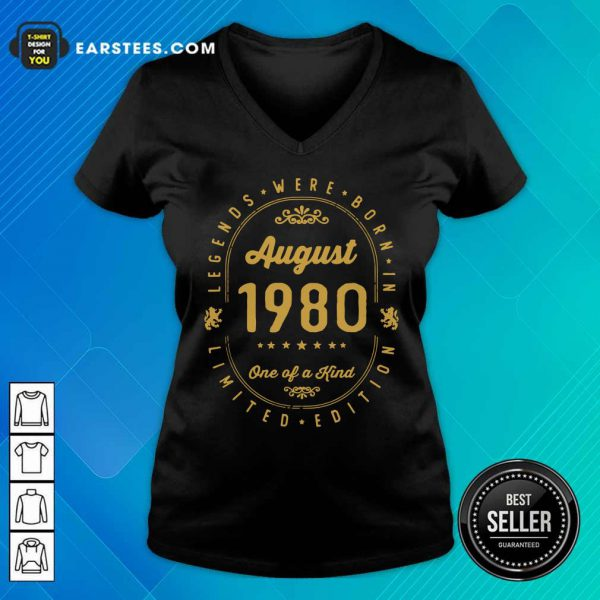 Legends Born In August 1980 41th Birthday 41 Years Old Us V-neck