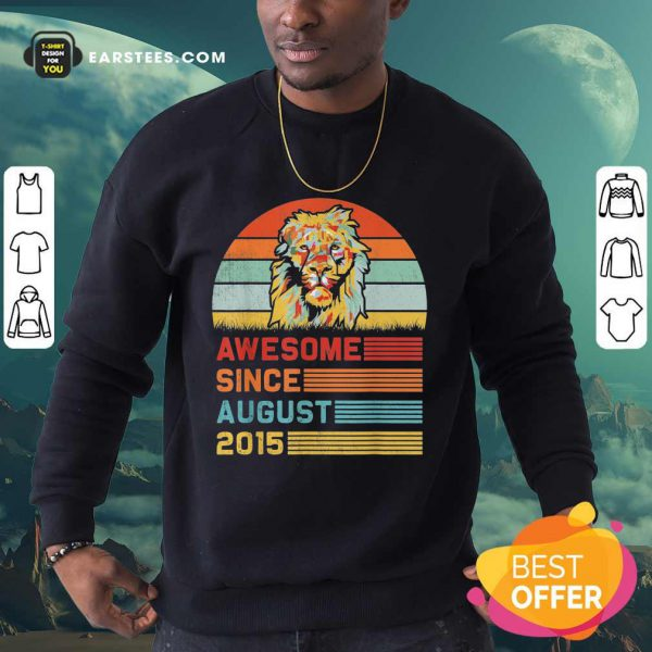 Lion Awesome Since August 2015 Vintage Sweatshirt