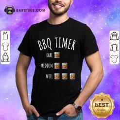 Nice BBQ Timer Rare Medium Well Shirt