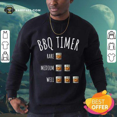 Nice BBQ Timer Rare Medium Well Sweatshirt