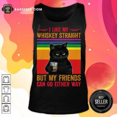 Nice Black Cat I Like My Whiskey Straight Tank Top