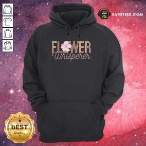 Nice Flower Whisperer Hoodie
