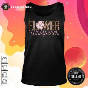 Nice Flower Whisperer Tank Top
