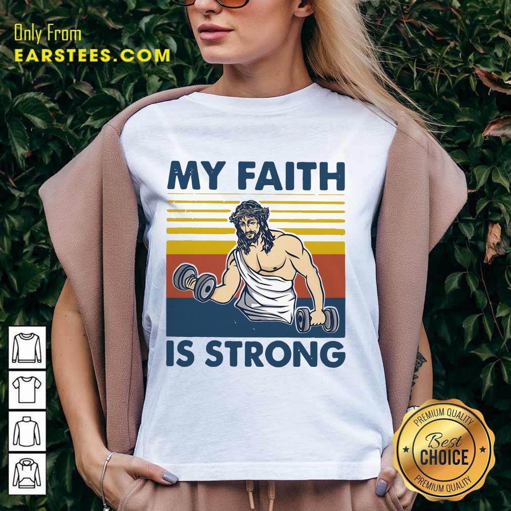 Nice My Faith Is Strong V-Neck
