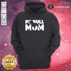 Nice Pitbull Mom Hoodie