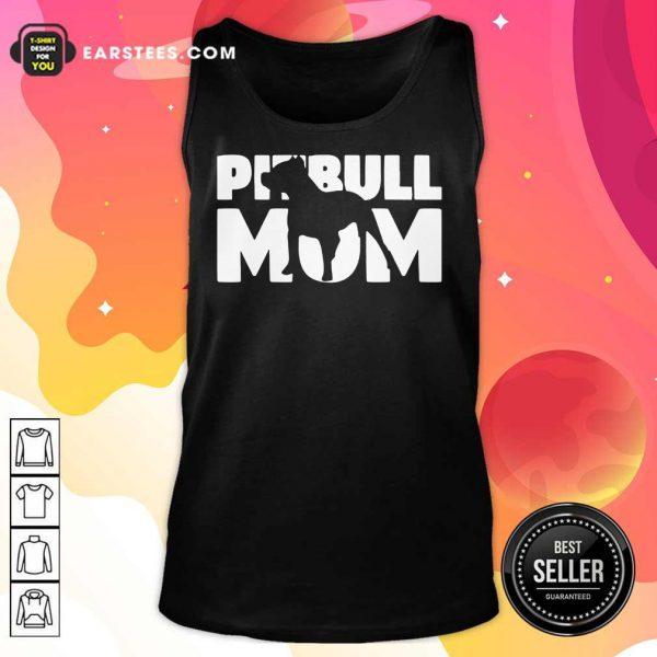 Nice Pitbull Mom Tank Top