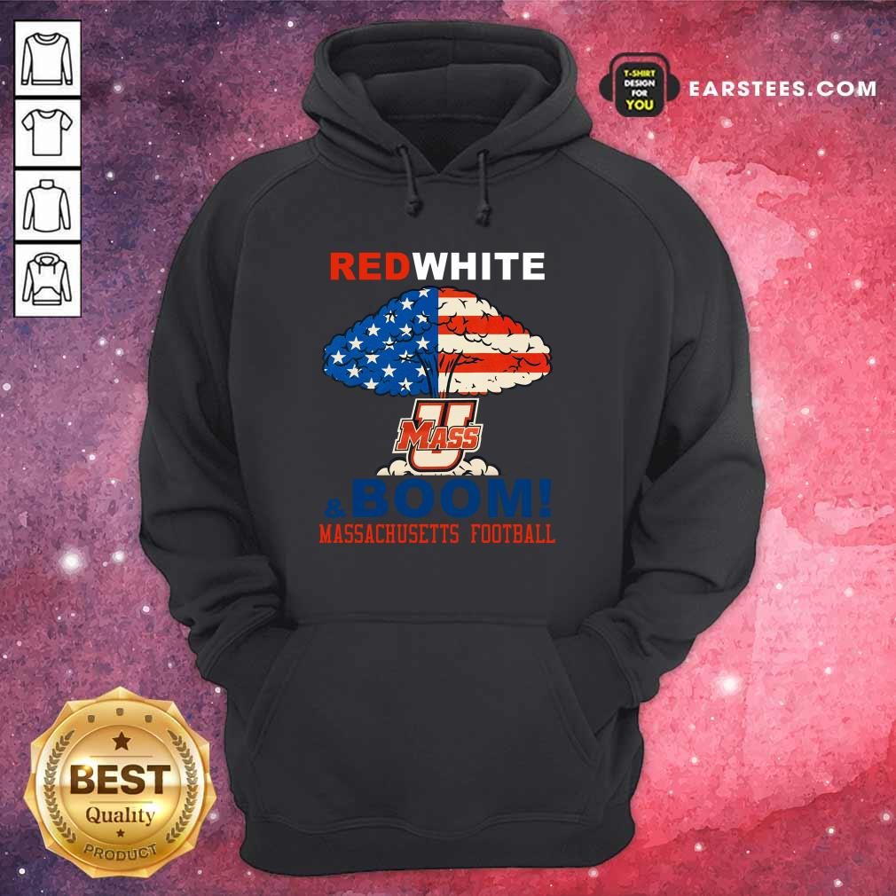 Red White Mass And Boom Massachusetts Football American Flag 4th Of July Hoodie