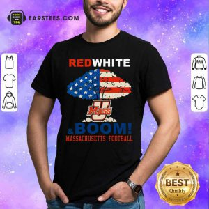 Red White Mass And Boom Massachusetts Football American Flag 4th Of July Shirt