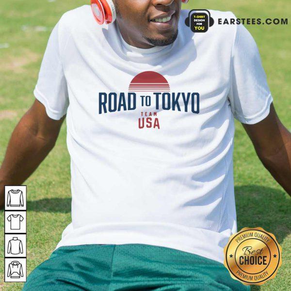 Road To Tokyo Team USA Shirt