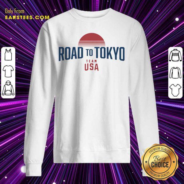 Road To Tokyo Team USA Sweatshirt