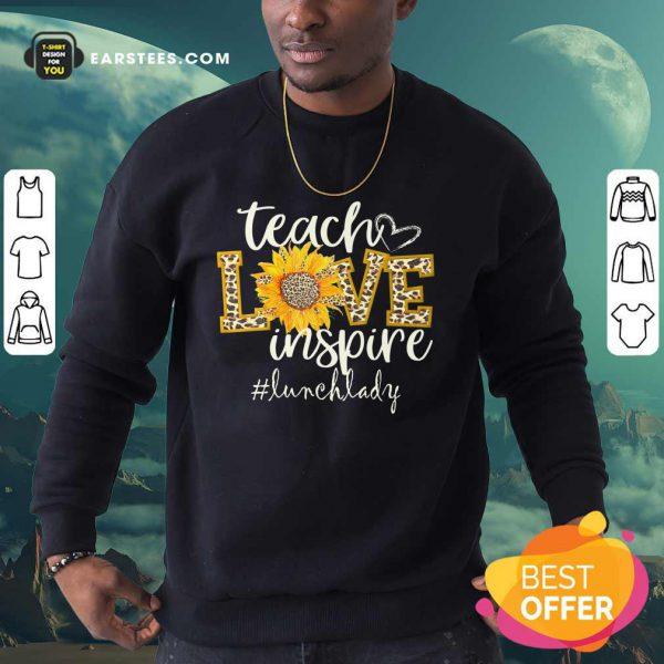 Teach Love Inspire Cute Sunflower Leopard Lunch Lady Sweatshirt