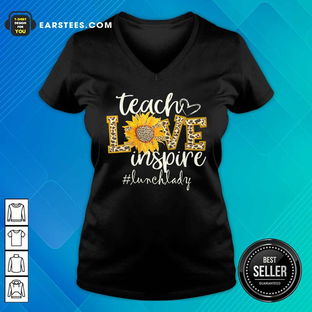 Teach Love Inspire Cute Sunflower Leopard Lunch Lady V-neck