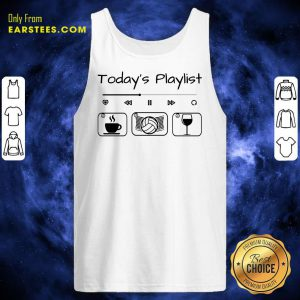 Today's Playlist Coffee Volleyball Wine Tank Top