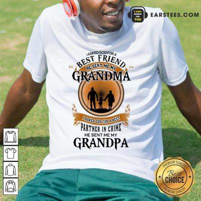 Top Best Friend Grandma And Grandpa Shirt