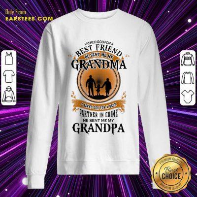 Top Best Friend Grandma And Grandpa Sweatshirt