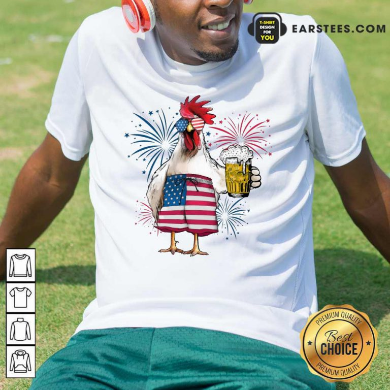 Top Chicken Drink Beer Independence Day Shirt