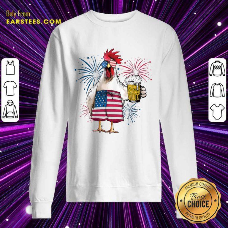 Top Chicken Drink Beer Independence Day Sweatshirt