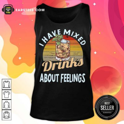 Top I Have Mixed Drinks Bartender Tank Top