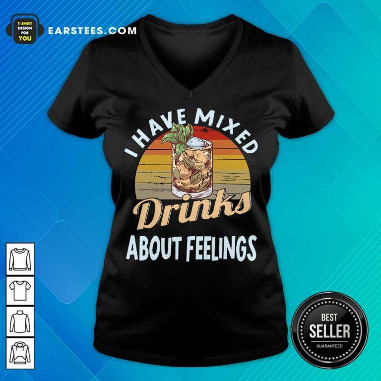 Top I Have Mixed Drinks Bartender V-Neck