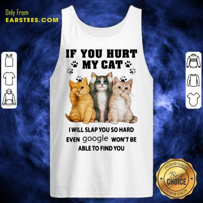 Top If You Hurt My Cat I Will Slap You Tank Top