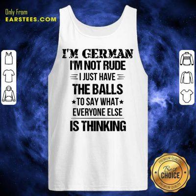 Top I'm German I'm Not Rude Tank Top
