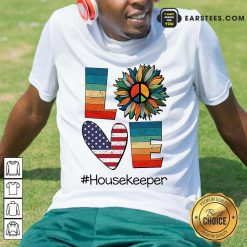 Top Love Housekeeper Shirt