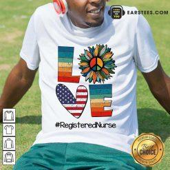 Top Love Registered Nurse Shirt