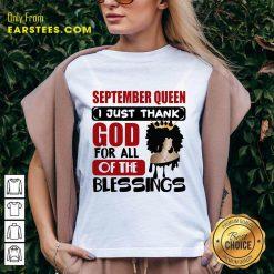 Top September Queen I Just Thank God V-Neck