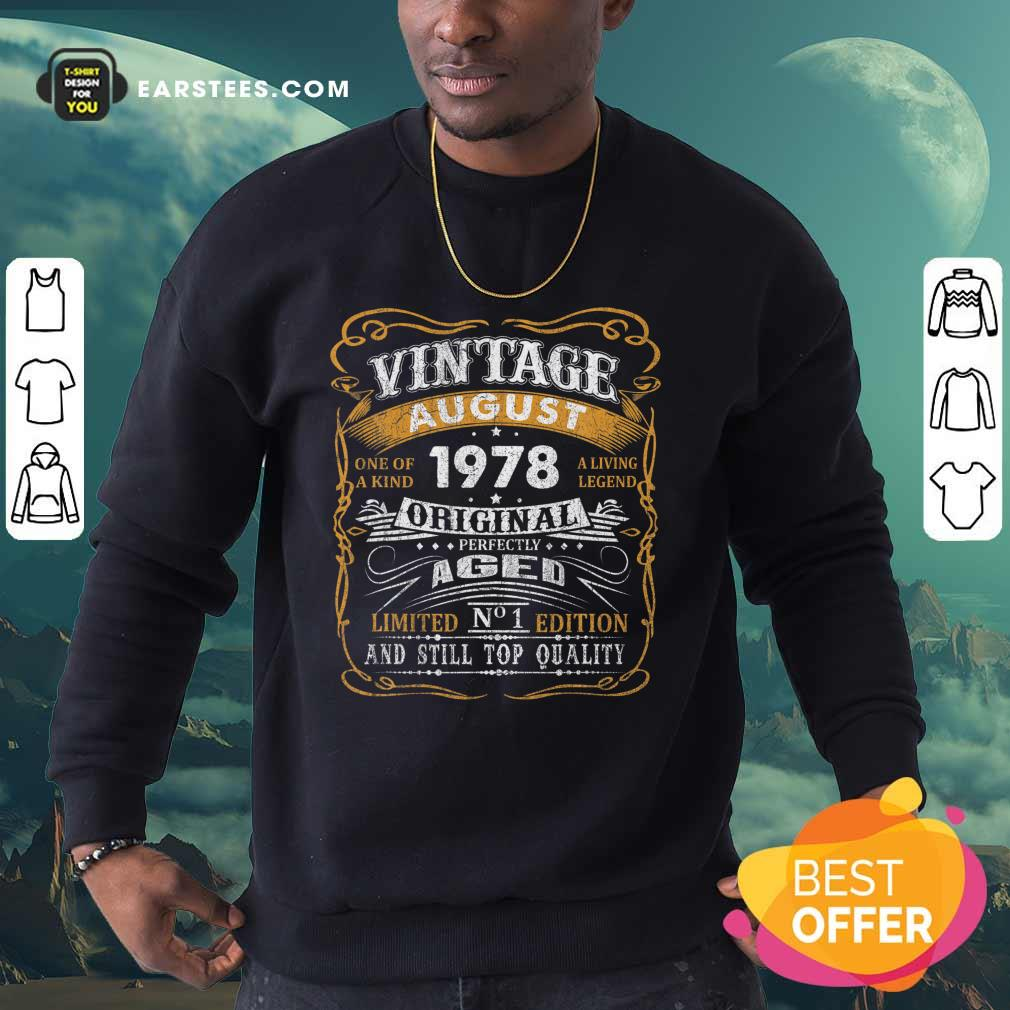 Vintage August 1978 43 Years Old 43rd Birthday Classic Sweatshirt