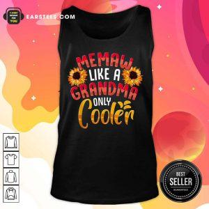 Flower Memaw Like A Grandma Only Cooler Tank Top