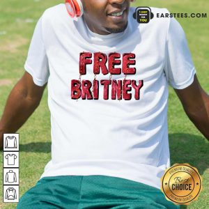 Free Britney Be Strong Shirt