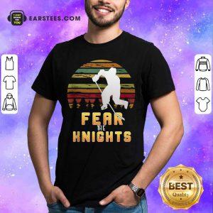 Goaltender Golden Ice Hockey Fear The Knight Vintage Shirt