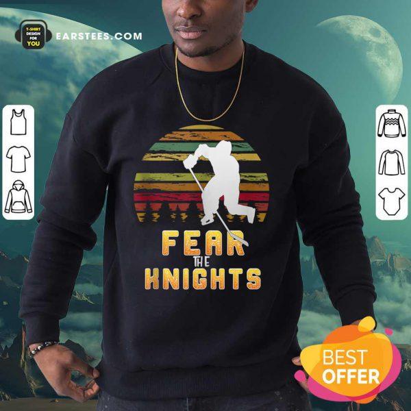 Goaltender Golden Ice Hockey Fear The Knight Vintage Sweatshirt