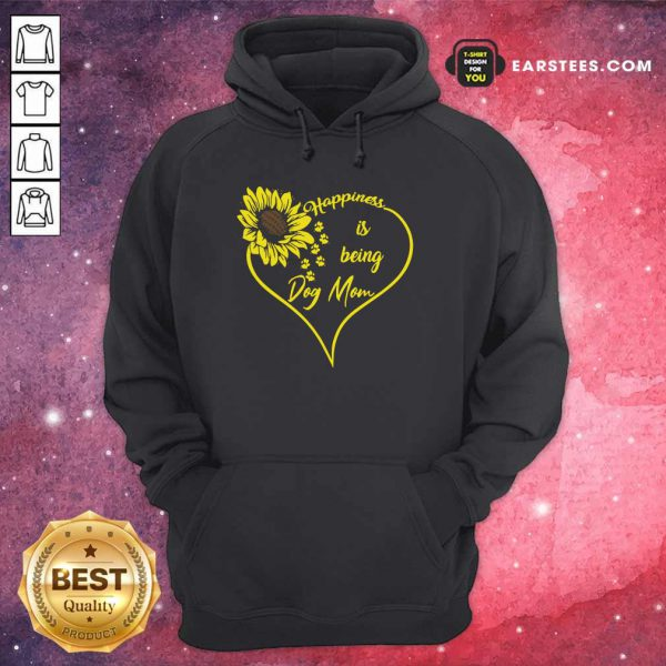 Heart Sunflower Happiness Is Being Dog Mom Hoodie