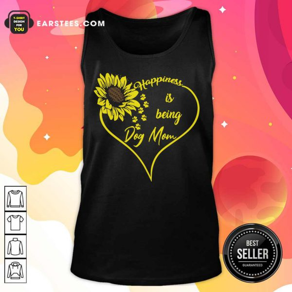 Heart Sunflower Happiness Is Being Dog Mom Tank Top