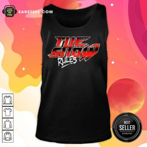 Hot The Show Rules Metal Tank Top