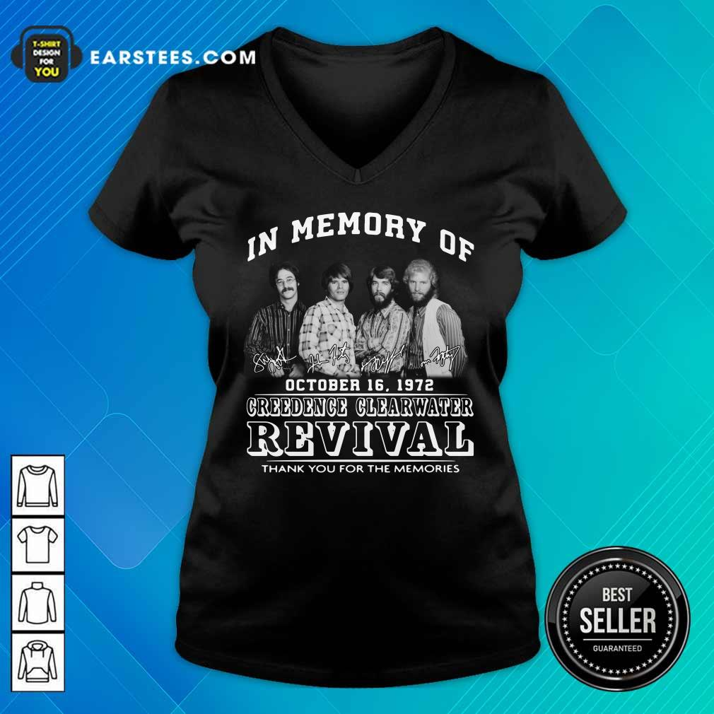 In Memory Of Creedence Clearwater Revival On October 16 1972 Thank You For The Memories Signature V-neck