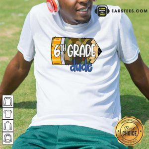 Pencil Camo 7th Grade Dude Shirt