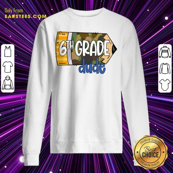 Pencil Camo 7th Grade Dude Sweatshirt