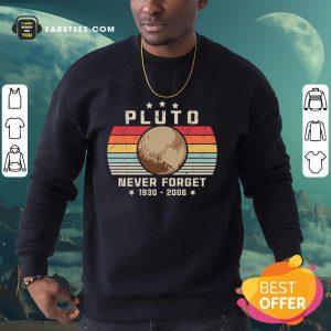 Pluto Never Forget 1930-2006 Vintage Sweatshirt