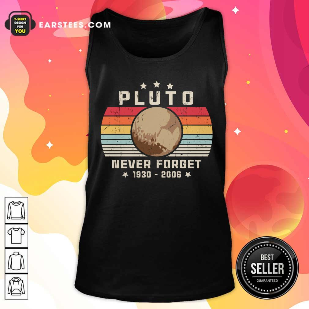 Pluto Never Forget 1930-2006 Vintage Tank Top