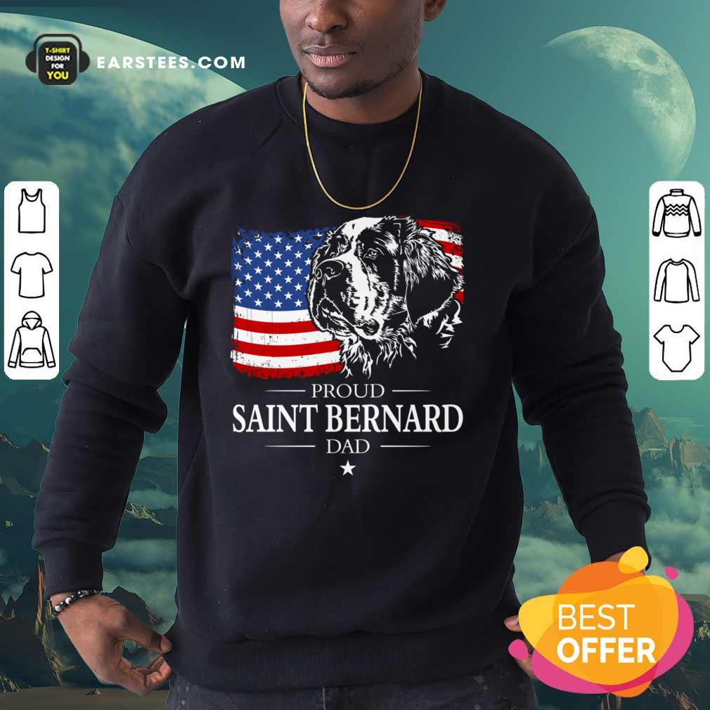 Proud Saint Bernard Dad American Flag 4th Of July Sweatshirt