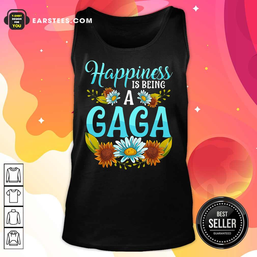 Top Flower Happiness Is Being A Gaga Tank Top